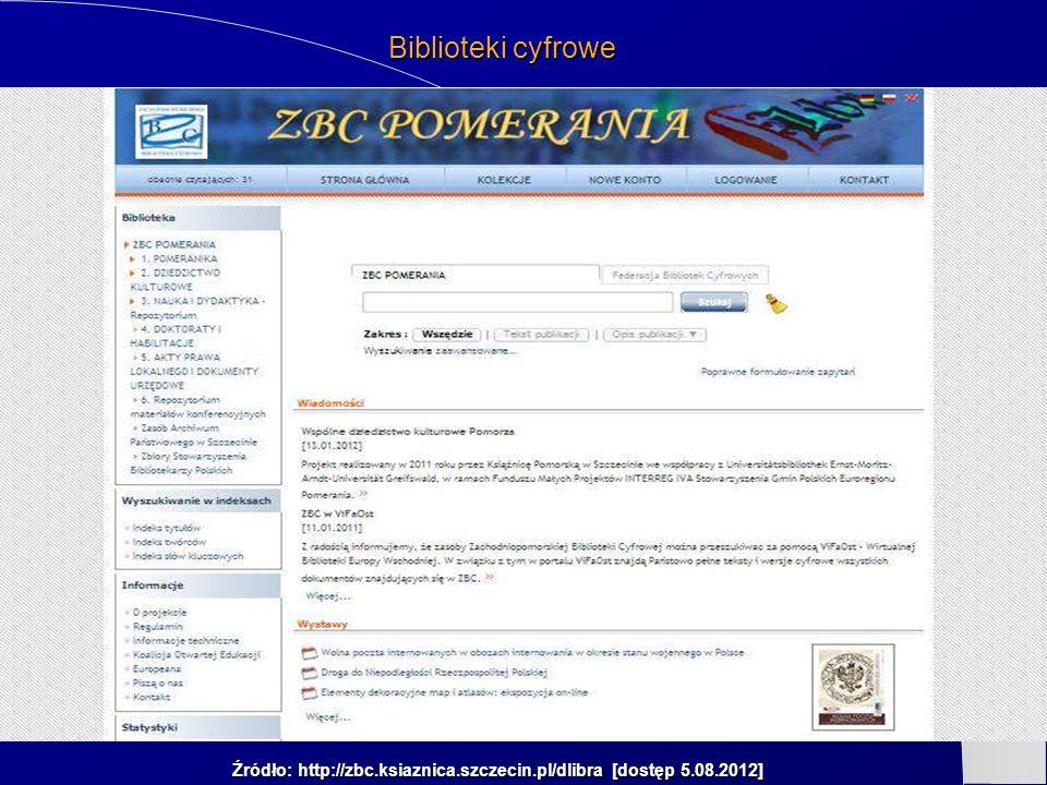 Źródło: http://zbc.ksiaznica.szczecin.pl/dlibra [dostęp 5.08.2012]